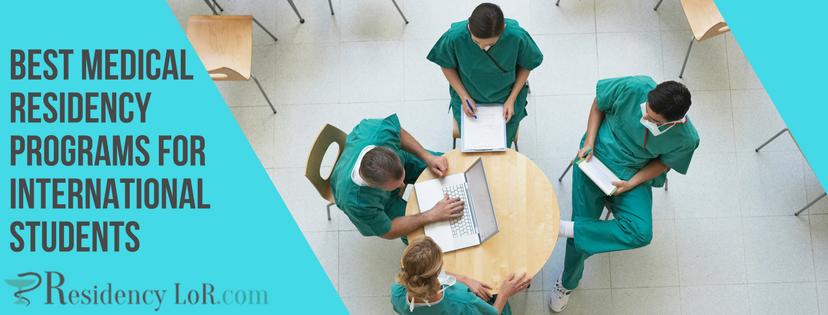 best medical residency programs for international students
