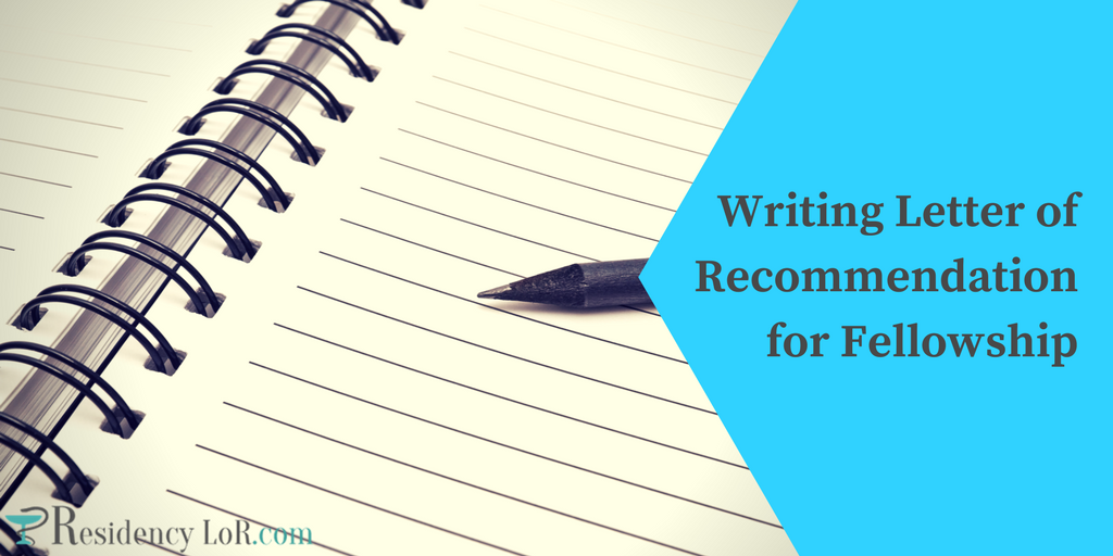 writing letter of recommendation for fellowship