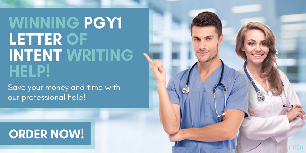 winning pgy1 letter of intent writing