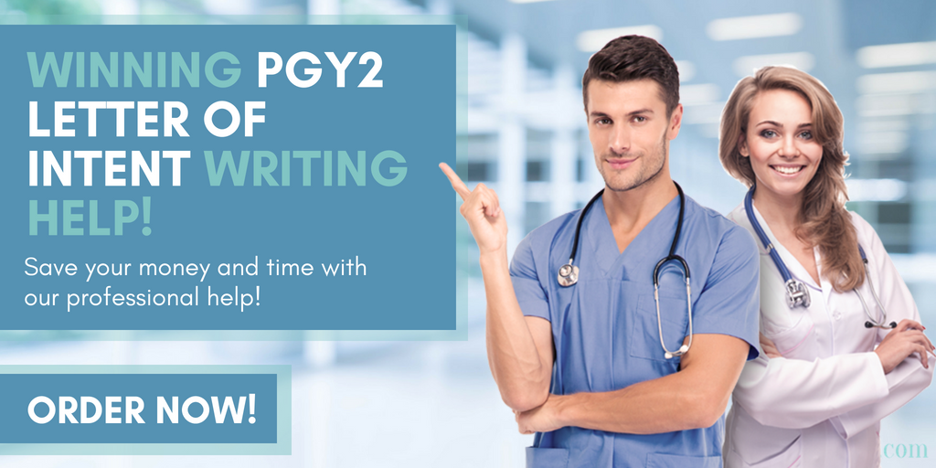 pgy2 letter of intent writing assistance
