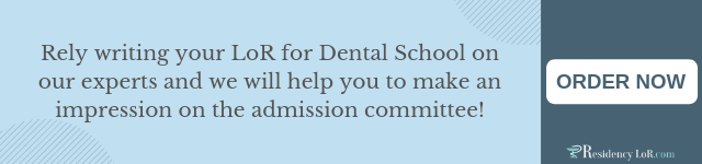 dentist recommendation letter writing help